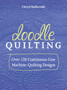 Doodle Quilting (eBook): Over 120 Continuous-Line Machine-Quilting Designs